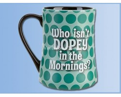 Mok Groot Dopey in the Morning - Dopey